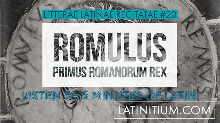 046-Litterae-Latinae-20-Romulus-primus-Romanorum-rex---Latin-texts---Learn-Latin-with-Latinitium.com
